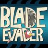 Blade Evader v1.0 Apk for Android