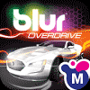 Blur Overdrive v1.1.1 Apk + Mod (a lot of money) + Data for Android