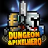 Dungeon x Pixel Hero Mod Apk 12.1.3 Hack(Unlimited Dollar) for android